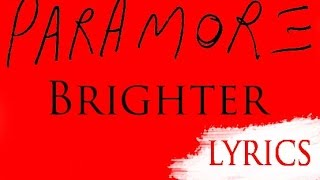 Paramore - Brighter Lyrics