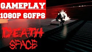 Death Space Gameplay (PC)