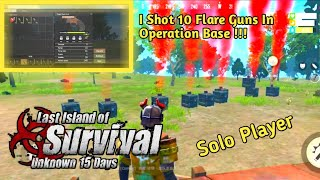 I SHOT 10 FLARE GUNS IN OPERATION BASE Last Day Rules Of Survival Last Island Of Survival