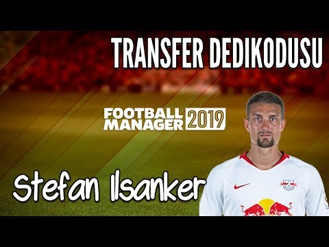 FM 2019 # Stefan Ilsanker Profil Analizi ve 2018-2019 Fenerbahçe Performansı