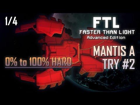 [FTL AE 100% HARD] MANTIS A - TRY #2 (1/4)