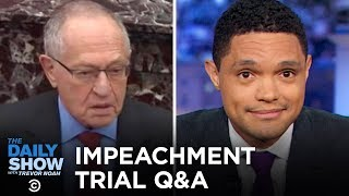 Trump Lawyer Alan Dershowitz Shocks at the Impeachment Trial | The Daily Show