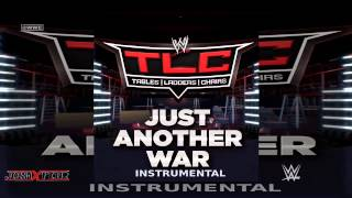 WWE: Just Another War (TLC: Official Theme Song Instrumental) by Jim Johnston