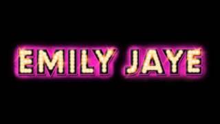 Emily Jaye - Melting