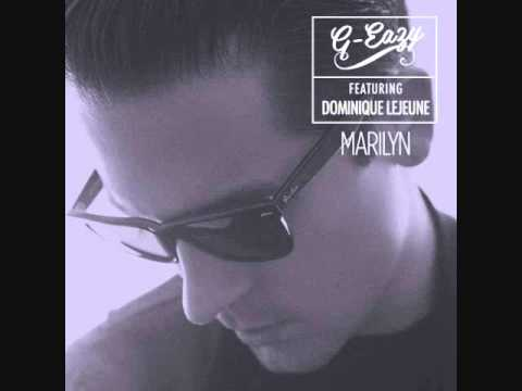 Marilyn (Clean Version) - G-Eazy
