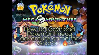 How to download Pokemon mega Adventure Game for Android//?% work//By SY Tech Buddy