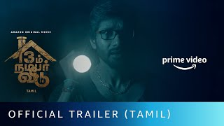 13 Aam Number Veedu - Official Trailer (Tamil) | Vivy Kathiresan | Amazon Original Movie
