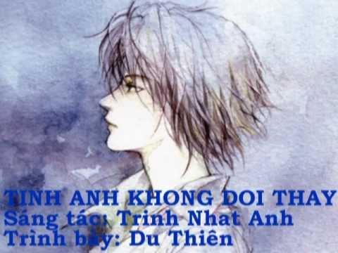 Tình Anh Không Đổi Thay - Du Thiên (Video  by Đặng Đình Khang Vinh)