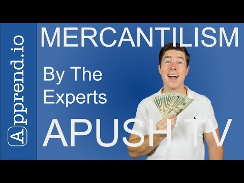 Mercantilism And Why It Matters For AP US History
