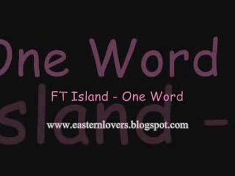 FT Island - One Word *NEW*