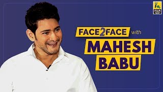 Mahesh Babu Interview With Hemanth Kumar | Face 2 Face | Maharshi