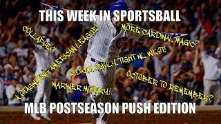 This Week in Sportsball: MLB Postseason Push Edition