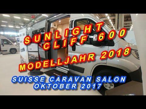 SUNLIGHT CLIFF 600, MODELLJAHR 2018, KASTENWAGEN TOUR, SUISSE CARAVAN SALON 2017