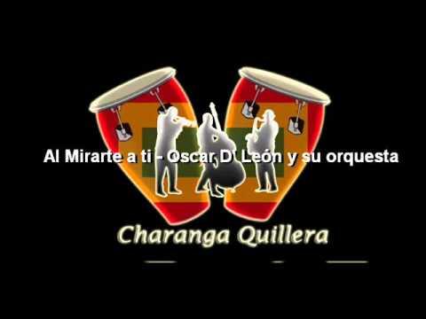Ver Video de Oscar D Leon Al Mirarte a ti - Oscar D' León y su orquesta