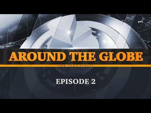 AWM News Update #2 - Around the globe