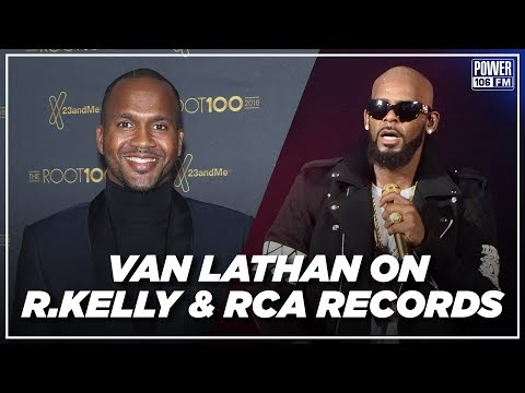 Van Lathan Explains RCA Records Response to R. Kelly Controversy Mp3