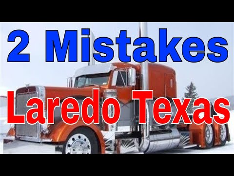 2 Mistakes On This Laredo Texas CDL Trip | Red Viking Trucker