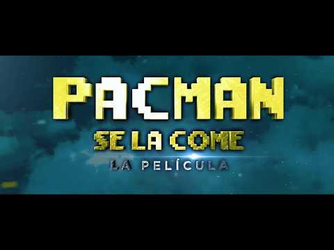 PACMAN LA PELICULA TRAILER OFICIAL (D TRES)