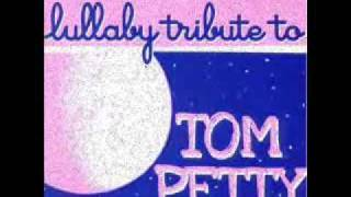 Free Falling - Tom Petty Lullaby Tribute