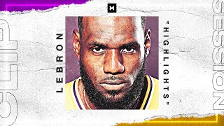 LeBron James BEST Highlights From 2019-20 Season Part 1 | CLIP SESSION