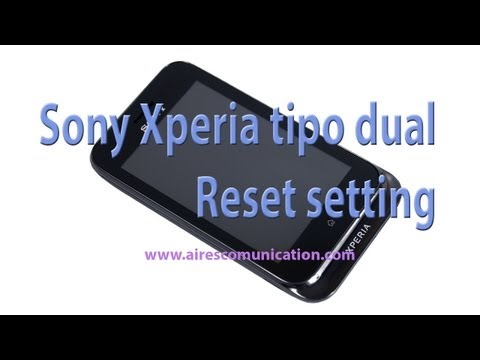 Sony Xperia tipo dual Sony ST21i2, Sony ST21a2 Reset setting