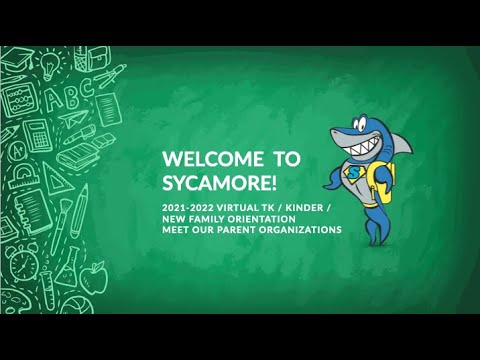 2021 Sycamore Valley Elementary School Orientation - Meet Our Parent Organizations