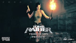 Tezla - Tomb Raider (Tribute Mix) - PREVIEW VIDEOCLIP