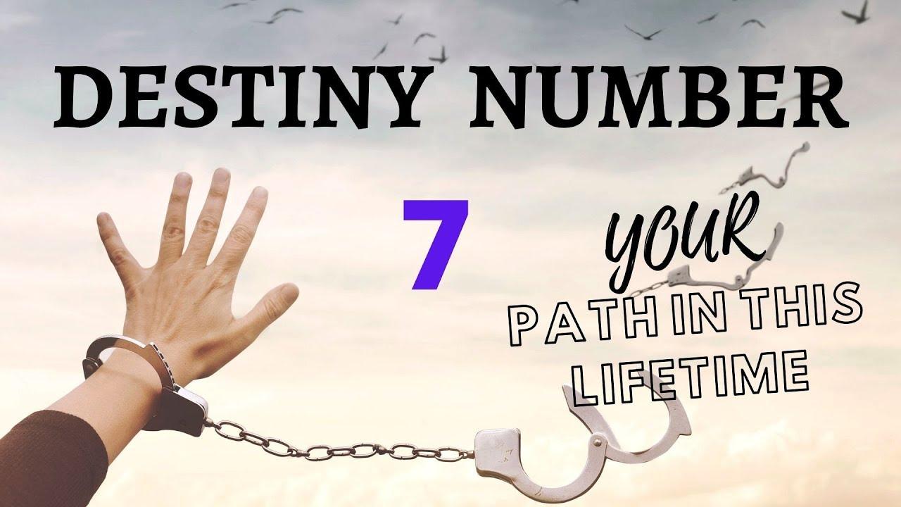 NUMEROLOGY - DESTINY NUMBER - 7