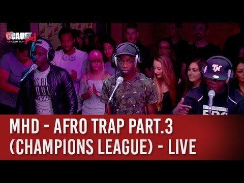 MHD - AFRO TRAP Part.3 (Champions League) - C'Cauet sur NRJ