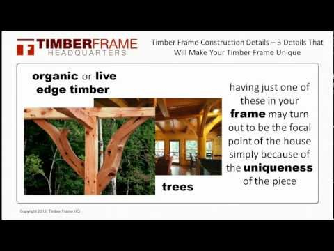 Timber Frame Construction Details - 3 Details That Will Make Your