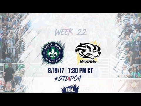 USL LIVE - Saint Louis FC vs Pittsburgh Riverhounds 8/19/17