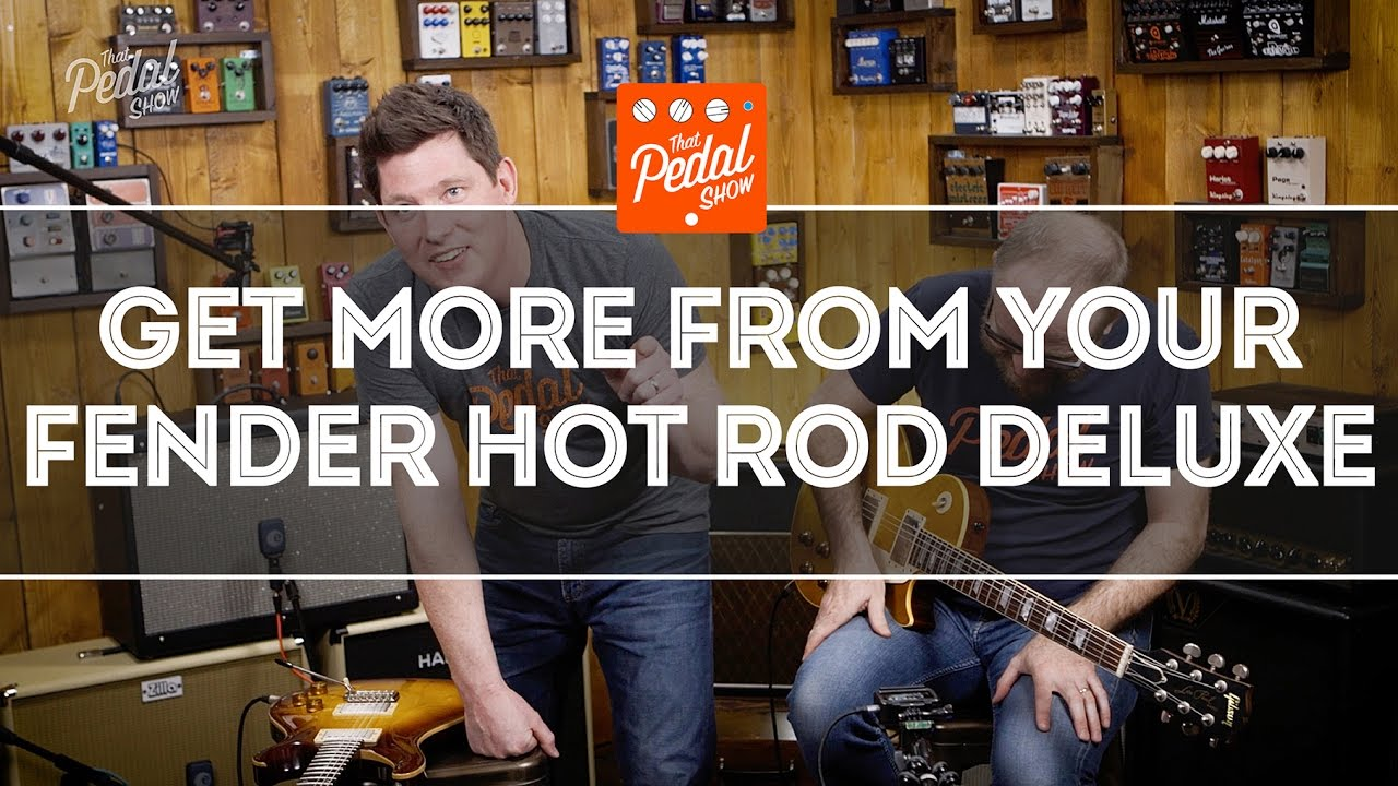 That Pedal Show Get More From Your Fender Hot Rod Deluxe Amp Youtube Telecaster 3 Way Switch Wiring Diagram