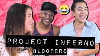 Bloopers! • Project Inferno