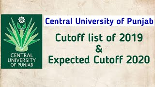 Central University of Punjab 2019 cut off list and expected cutoff 2020 | CUCET 2020