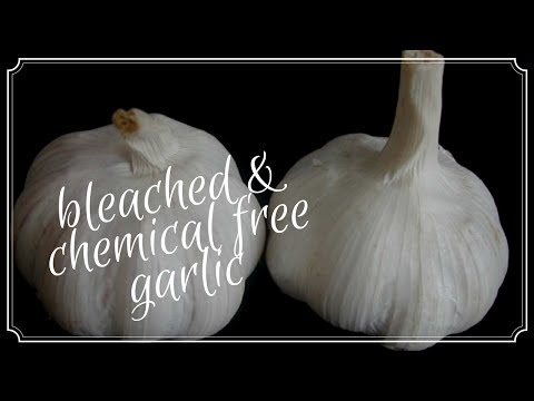 HOW TO AVOID BLEACHED AND CHEMICAL LADEN GARLIC FROM CHINA