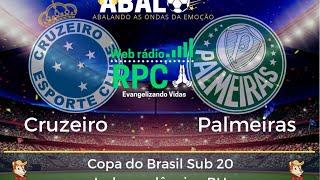 Cruzeiro x Palmeiras Ao Vivo HD | Copa do Brasil Sub 20 2019 | Final | 16/05/2019