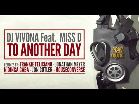 Dj Vivona feat. Miss D - To Another Day (Frankie Feliciano Instrumental Mix) - SSM003