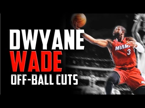 Dwyane Wade Off-Ball Cuts (EASY BUCKETS): Basketball Moves
