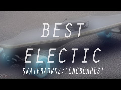 5 BEST Electric Motorized Skateboards You Can Buy In 2016!