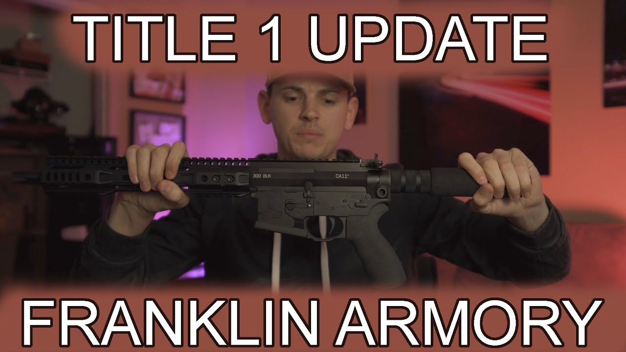 Franklin Armory Title 1 Update They Need Your Help Youtube