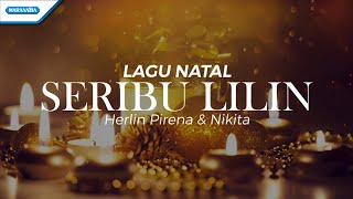 Seribu Lilin Lagu Natal Herlin Pirena Nikita with lyric