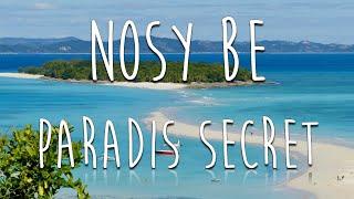 Nosy Be - Paradis secret ????????