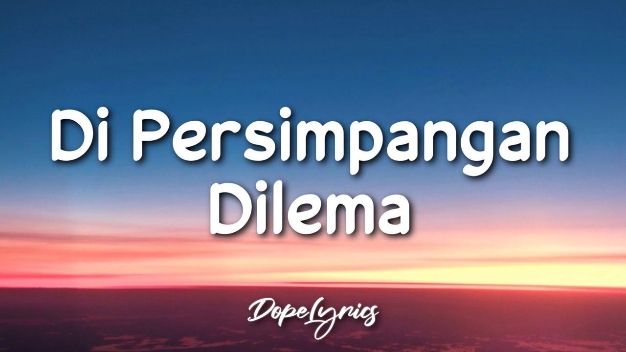Download Di Persimpangan Dilema - Terry (Lyrics) 🎵
