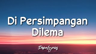 Download Di Persimpangan Dilema - Terry (Lyrics) 🎵