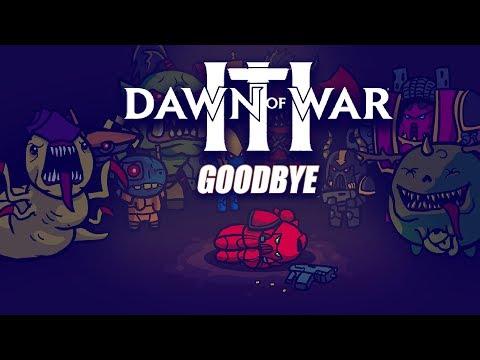 Dawn of War 3 - QUITTING DAWN OF WAR 3?!  ( NOT ME!)
