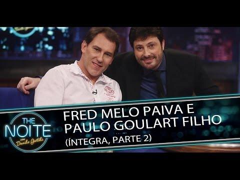 Fred Melo Paiva e Paulo Goulart Filho no The Noite - 18/03/14 (Parte 2)