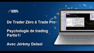 Psychologie de trading partie1! De Trader Zéro à Trade Pro