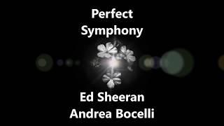 Perfect Symphony - Ed Sheeran & Andrea Bocelli | Subtitulado en inglés y español