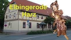 Elbingerode-Oberharz  am Brocken in Sachsen - Anhalt * Harz - Video