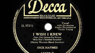 Watch Dick Haymes I Wish I Knew video